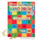 Have Fun Playing Hand Drums