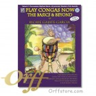 Play Congas Now: The Basics & Beyond